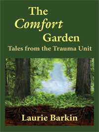The Comfort Garden by Laurie Barkin