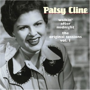 Patsy Cline, Walking After Midnight