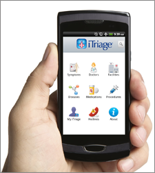 Get iTriage on your smart phone or tablet. Check out the symptom checker on at https://nursetalksite.com/itriage